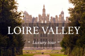 Loire Luxury Wine day tour