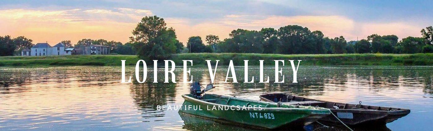 Loire, a region of beautiful landscapes