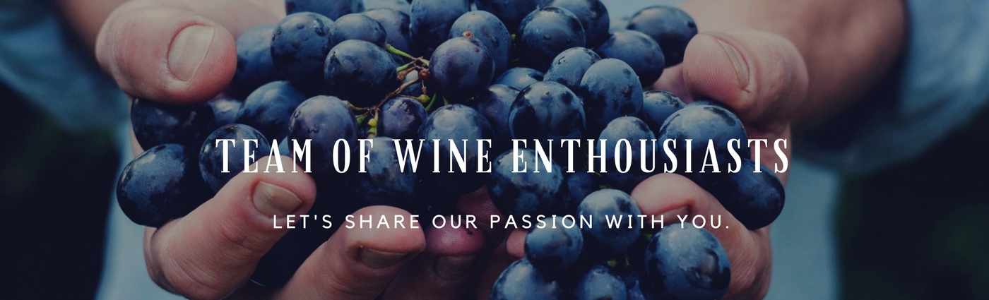 Team of wine enthousiasts, let's share our passion with you