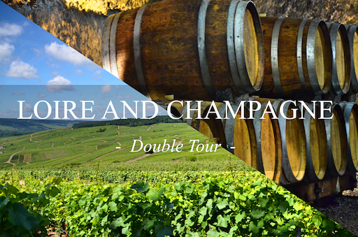 Loire and Champagne Double Wine Day Tour